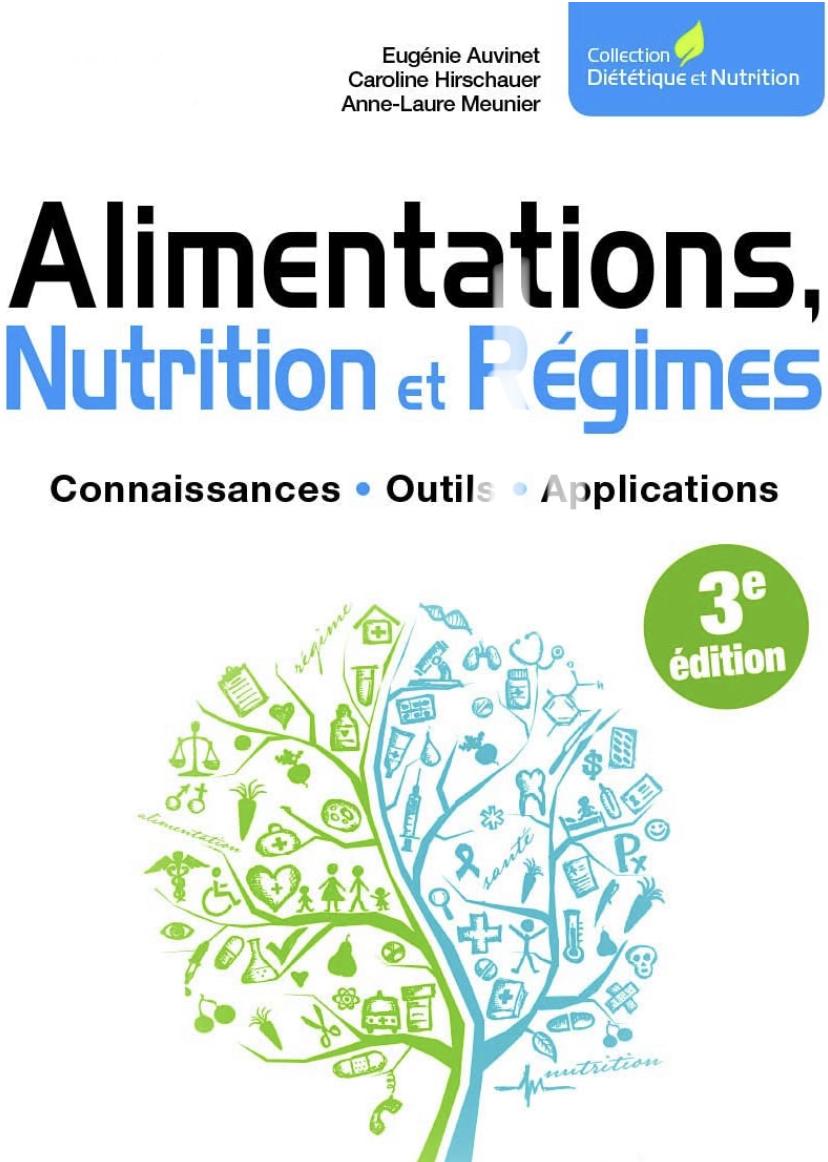 Alimentation, nutrition et régimes 3e édition Édition