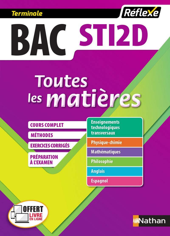 Toutes les matières Bac STI2D (Sciences et Technologies de l'Industrie et du Développement Durable) Tle - Bac 2020